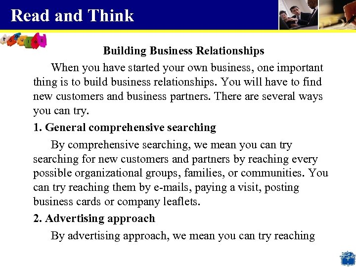Read and Think Building Business Relationships When you have started your own business, one