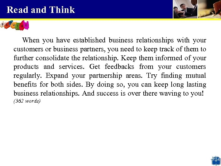 Read and Think When you have established business relationships with your customers or business