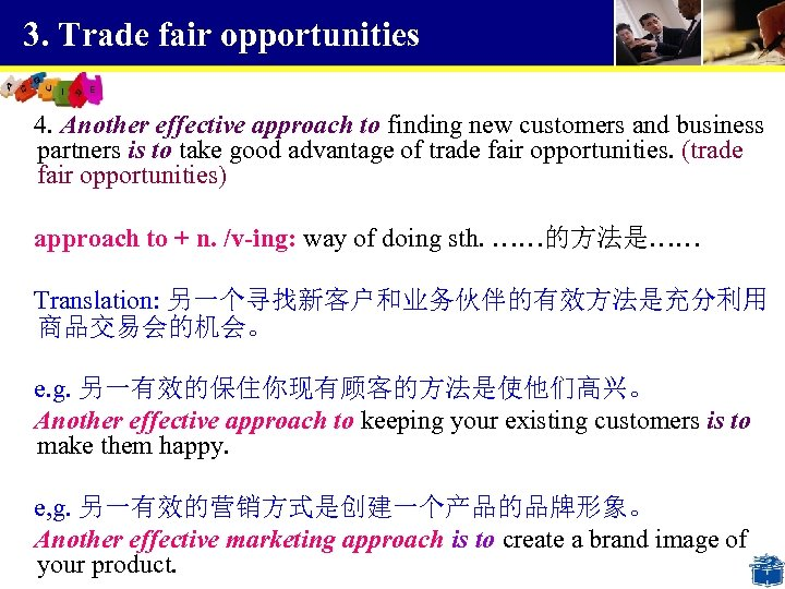 3. Trade fair opportunities 4. Another effective approach to finding new customers and business