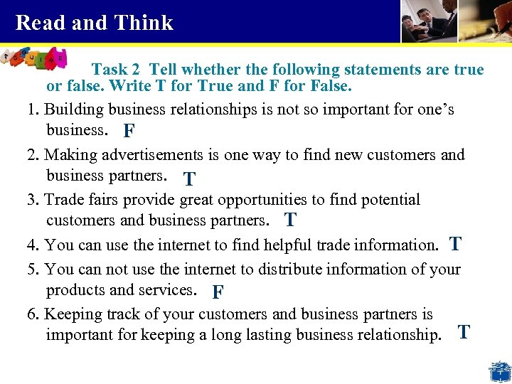 Read and Think Task 2 Tell whether the following statements are true or false.