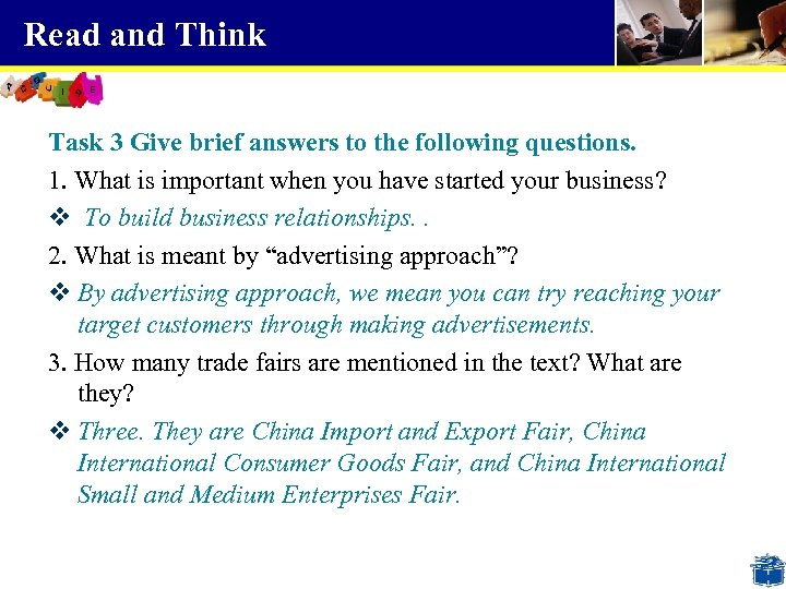 Read and Think Task 3 Give brief answers to the following questions. 1. What
