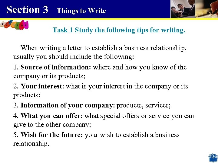 Section 3 Things to Write Task 1 Study the following tips for writing. When