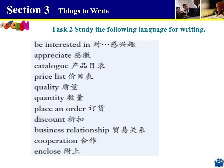 Section 3 Things to Write Task 2 Study the following language for writing.