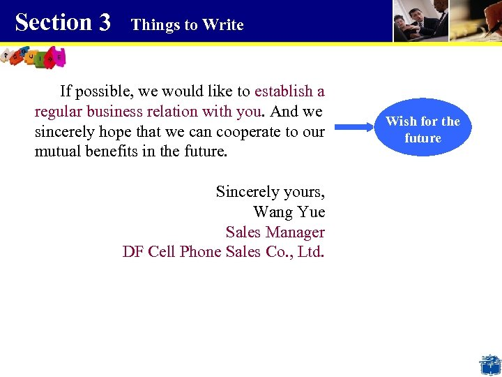 Section 3 Things to Write If possible, we would like to establish a regular
