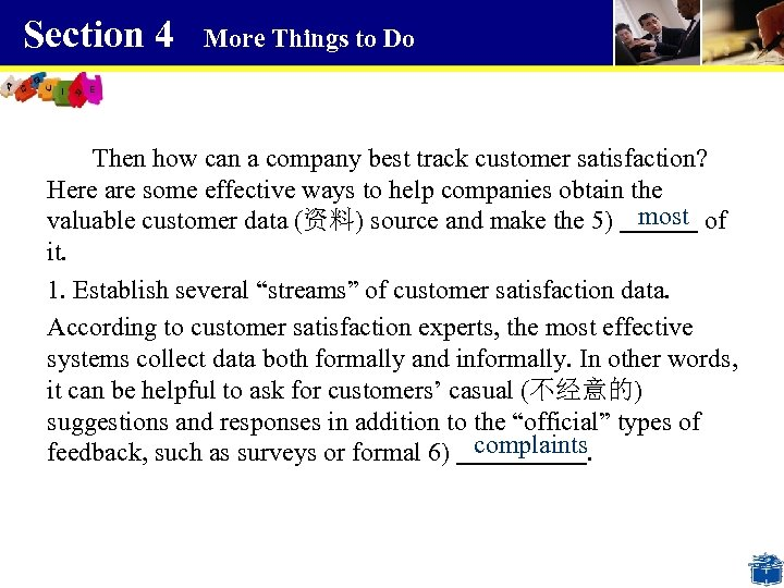Section 4 More Things to Do Then how can a company best track customer