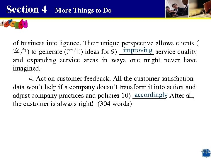 Section 4 More Things to Do of business intelligence. Their unique perspective allows clients