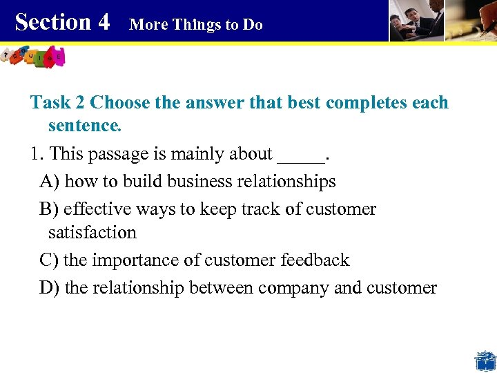 Section 4 More Things to Do Task 2 Choose the answer that best completes