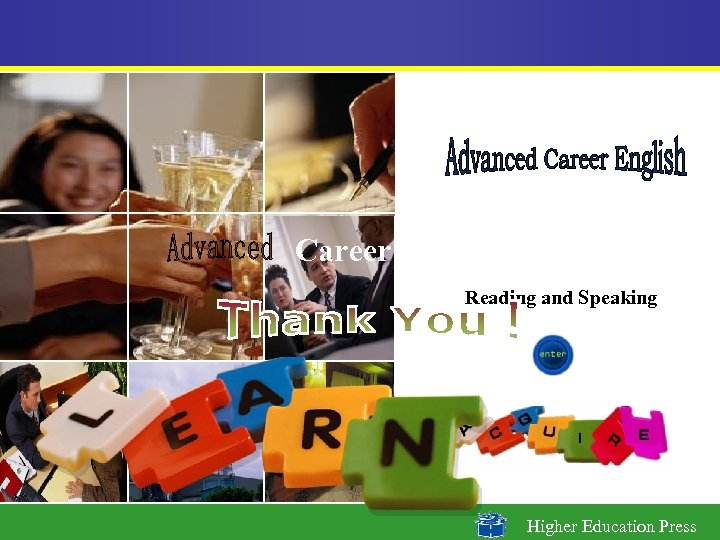Career English Reading and Speaking Higher Education Press