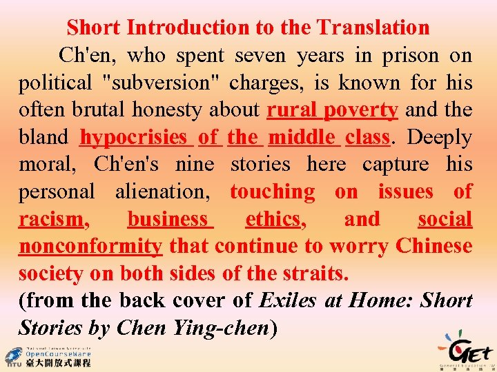 Short Introduction to the Translation Ch'en, who spent seven years in prison on political