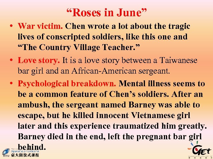 """""""Roses in June"""" • War victim. Chen wrote a lot about the tragic lives"""