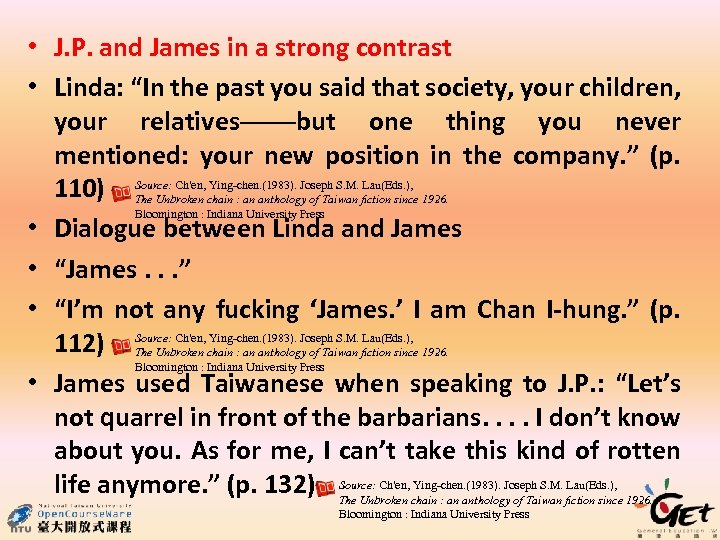 """• J. P. and James in a strong contrast • Linda: """"In the"""