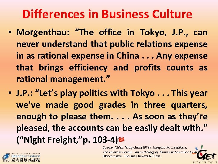 """Differences in Business Culture • Morgenthau: """"The office in Tokyo, J. P. , can"""