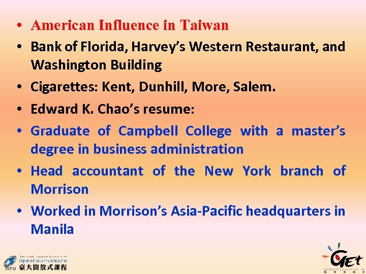 • American Influence in Taiwan • Bank of Florida, Harvey's Western Restaurant, and