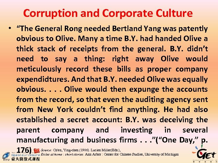 """Corruption and Corporate Culture • """"The General Rong needed Bertland Yang was patently obvious"""