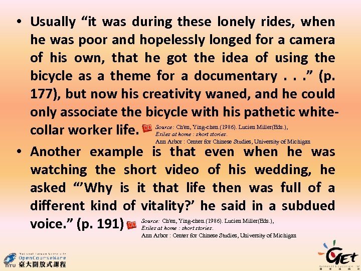 """• Usually """"it was during these lonely rides, when he was poor and"""