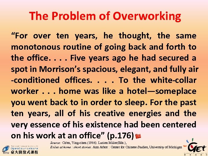 """The Problem of Overworking """"For over ten years, he thought, the same monotonous routine"""
