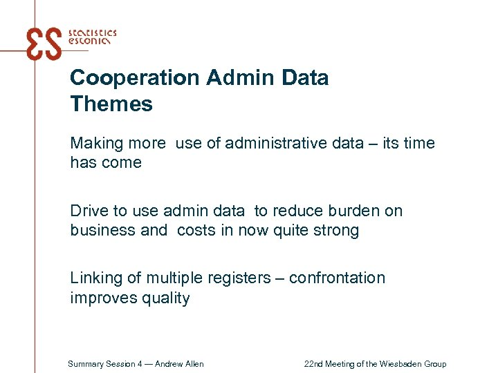Cooperation Admin Data Themes Making more use of administrative data – its time has