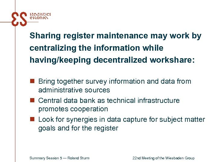 Sharing register maintenance may work by centralizing the information while having/keeping decentralized workshare: n