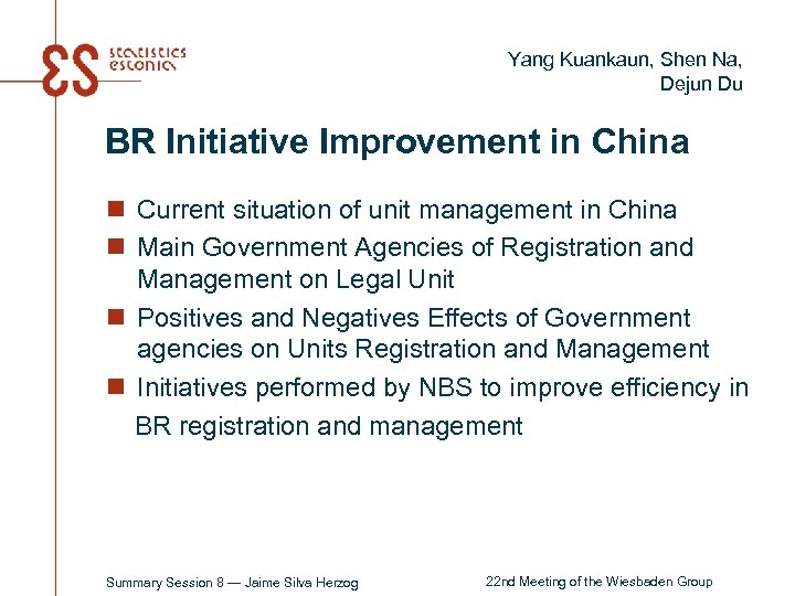 Yang Kuankaun, Shen Na, Dejun Du BR Initiative Improvement in China n Current situation