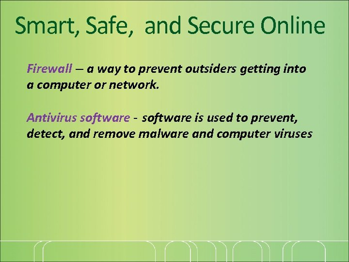Smart, Safe, and Secure Online Firewall – a way to prevent outsiders getting into