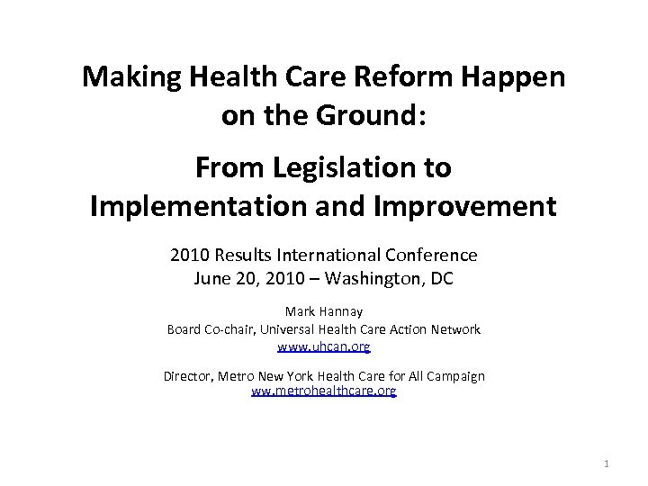 Making Health Care Reform Happen on the Ground: From Legislation to Implementation and Improvement