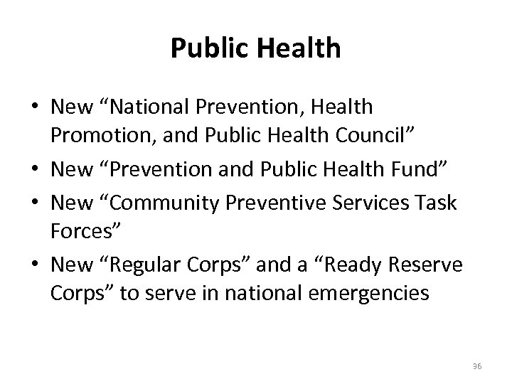 """Public Health • New """"National Prevention, Health Promotion, and Public Health Council"""" • New"""