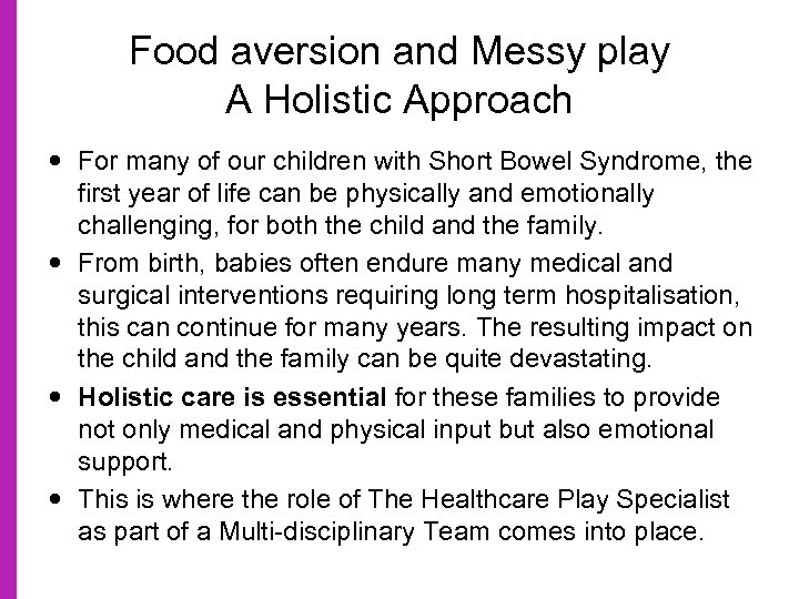 Food aversion and Messy play A Holistic Approach For many of our children with