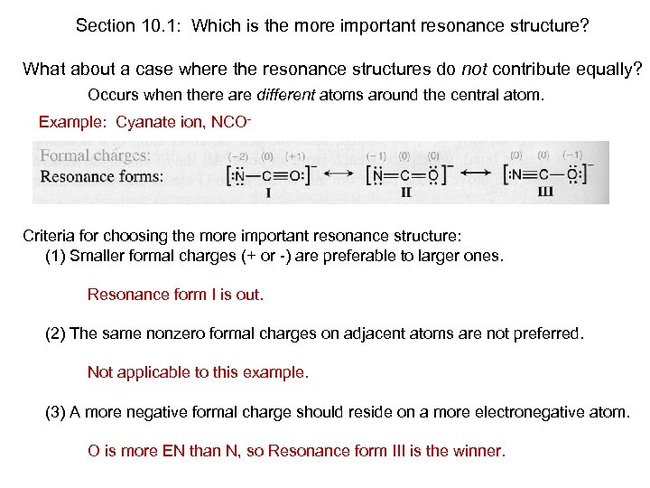 Section 10. 1: Which is the more important resonance structure? What about a case