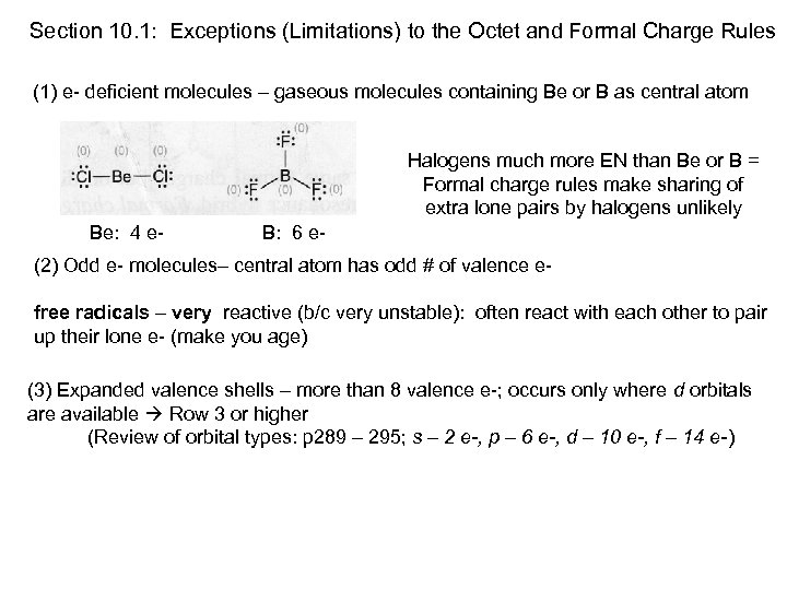 Section 10. 1: Exceptions (Limitations) to the Octet and Formal Charge Rules (1) e-