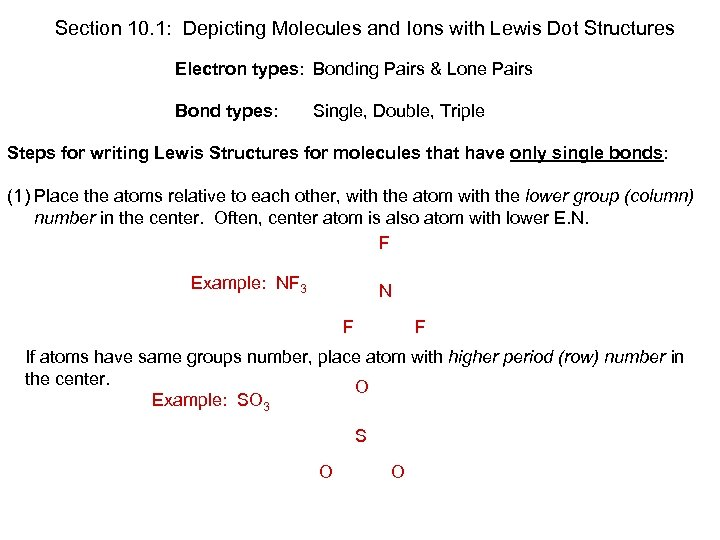 Section 10. 1: Depicting Molecules and Ions with Lewis Dot Structures Electron types: Bonding