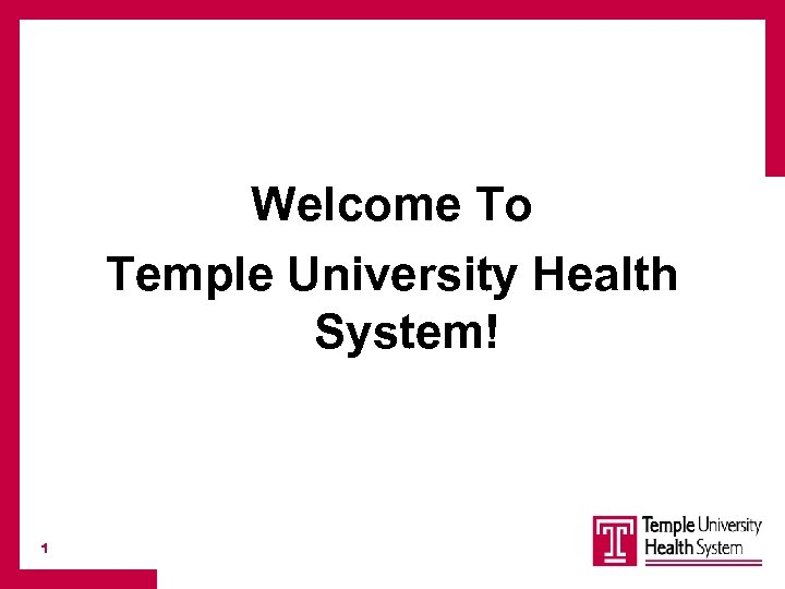 Welcome To Temple University Health System 1