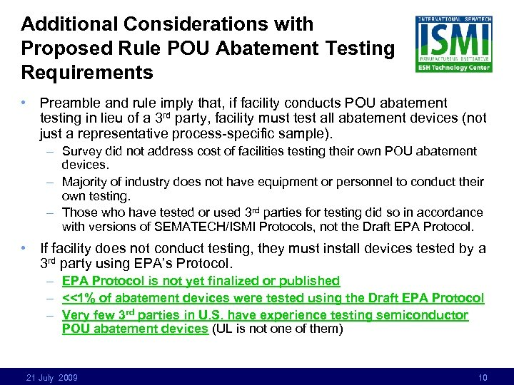 Additional Considerations with Proposed Rule POU Abatement Testing Requirements • Preamble and rule imply