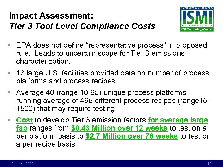 """Impact Assessment: Tier 3 Tool Level Compliance Costs • EPA does not define """"representative"""