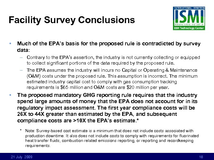 Facility Survey Conclusions • Much of the EPA's basis for the proposed rule is
