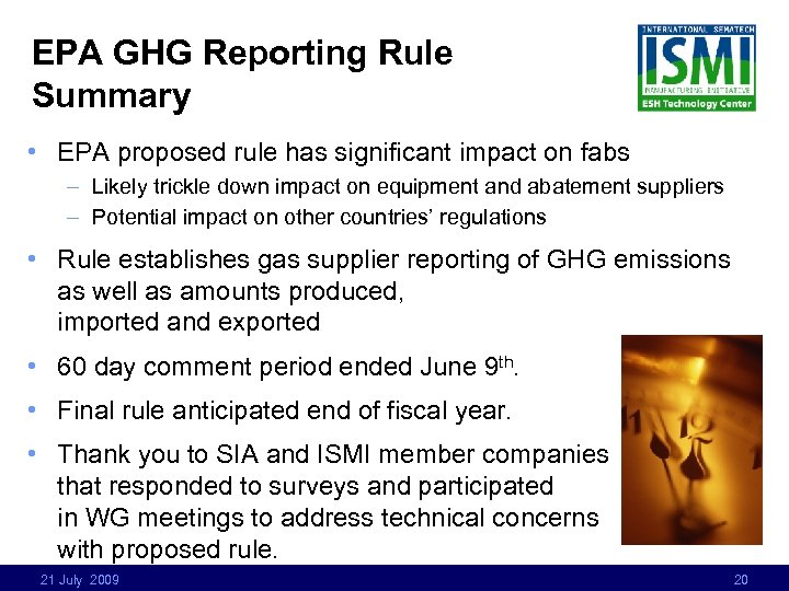EPA GHG Reporting Rule Summary • EPA proposed rule has significant impact on fabs