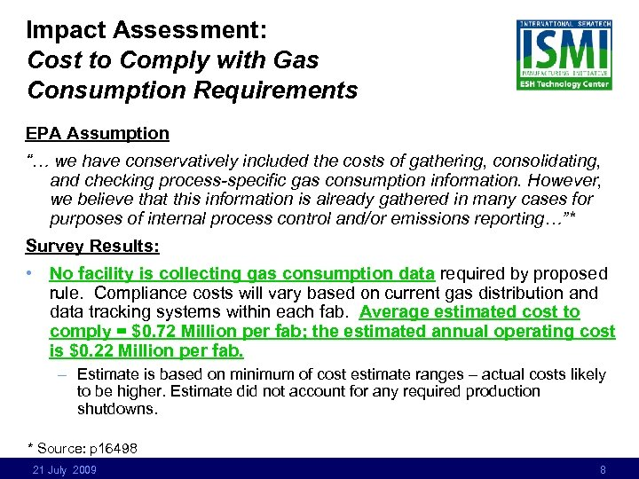 """Impact Assessment: Cost to Comply with Gas Consumption Requirements EPA Assumption """"… we have"""