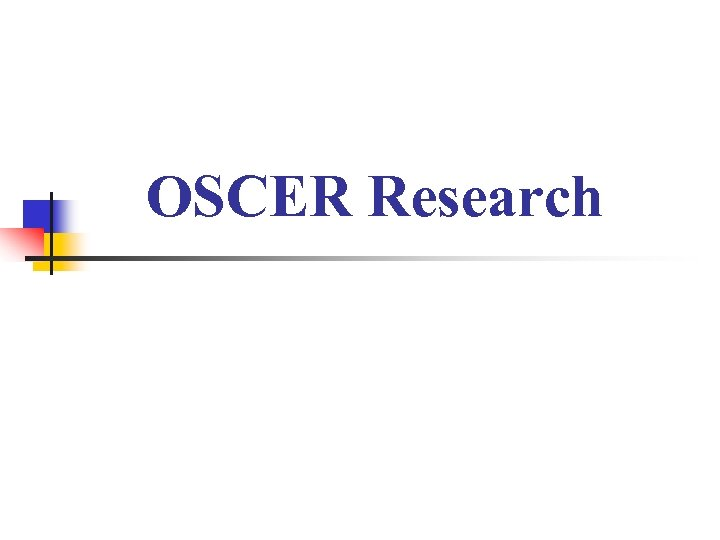 OSCER Research