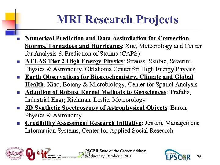 MRI Research Projects n n n Numerical Prediction and Data Assimilation for Convection Storms,