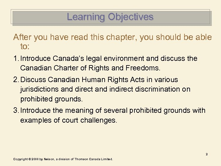 Learning Objectives After you have read this chapter, you should be able to: 1.