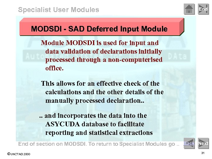 Specialist User Modules End MODSDI - SAD Deferred Input Module MODSDI is used for