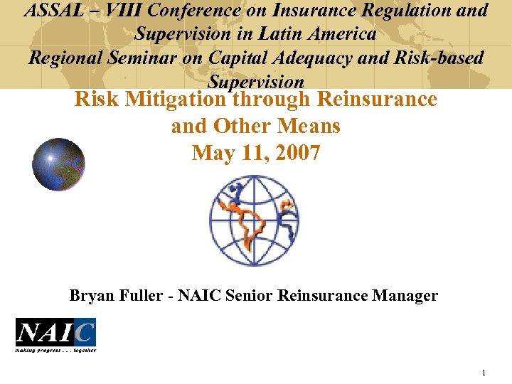 ASSAL – VIII Conference on Insurance Regulation and Supervision in Latin America Regional Seminar