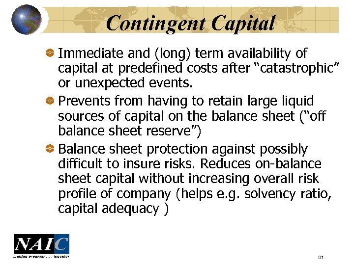 """Contingent Capital Immediate and (long) term availability of capital at predefined costs after """"catastrophic"""""""