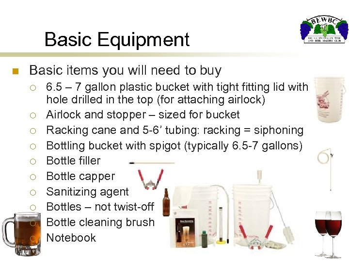 Basic Equipment n Basic items you will need to buy ¡ ¡ ¡ ¡