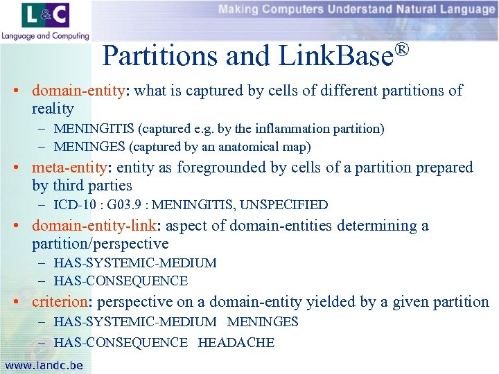 Partitions and Link. Base® • domain-entity: what is captured by cells of different partitions