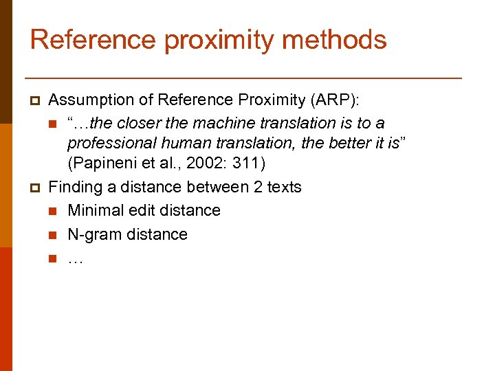 """Reference proximity methods p p Assumption of Reference Proximity (ARP): n """"…the closer the"""
