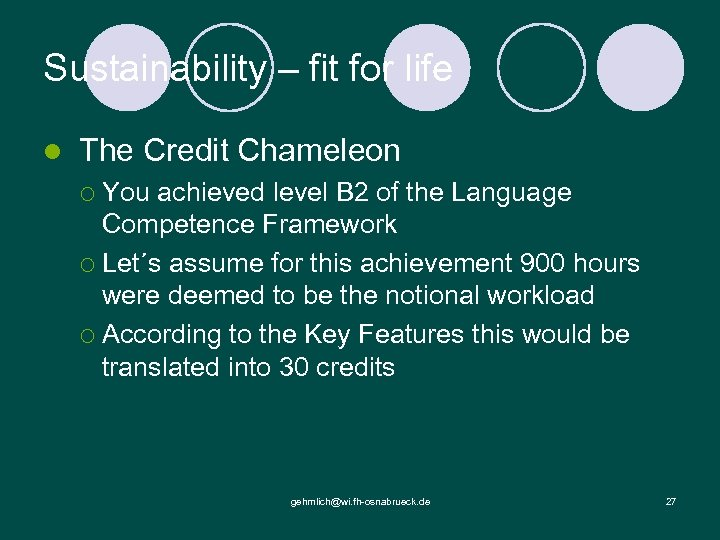 Sustainability – fit for life l The Credit Chameleon ¡ You achieved level B
