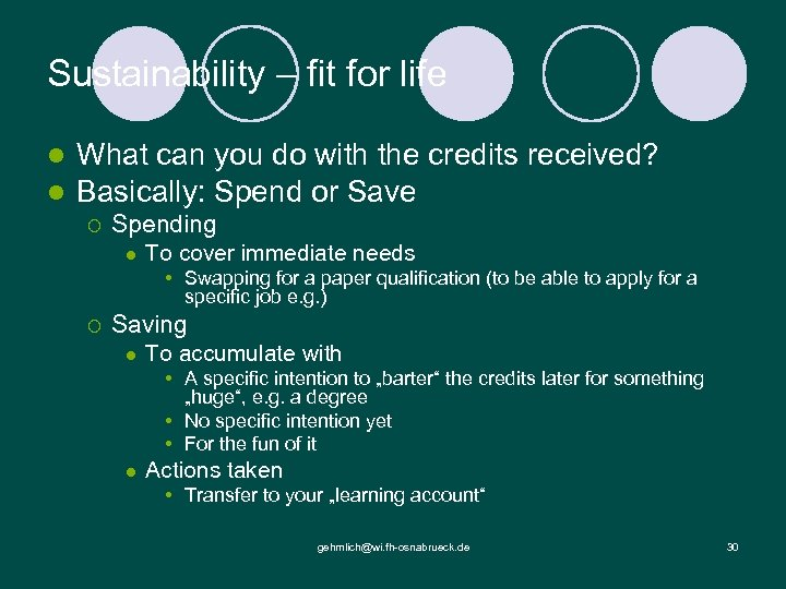 Sustainability – fit for life l l What can you do with the credits