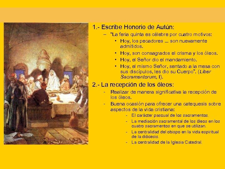 """1. - Escribe Honorio de Autún: – """"La feria quinta es célebre por cuatro"""