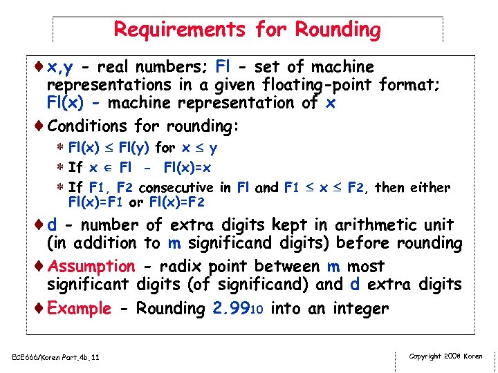 Requirements for Rounding ¨x, y - real numbers; Fl - set of machine representations