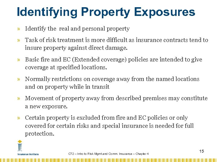 Identifying Property Exposures » Identify the real and personal property » Task of risk